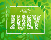 Hello JULY. Decorative Font made in swirls and floral elements. Green blurred nature gradient backdrop with foliage, bokeh and rectangular frame Royalty Free Stock Photo