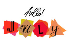 Hello July. Welcoming card with lettering Stock Photos