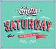 Hello lördag typografisk design Royaltyfri Fotografi