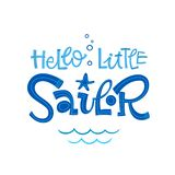 Hello little sailor quote. Simple colorful baby shower hand drawn grotesque script style lettering vector logo phrase. Doodle crab, starfish, sea waves royalty free illustration
