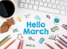 Hello March, Business concept. White office desk Stock Image