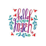 Hello March Card. Hand drawn lettering Royalty Free Stock Image