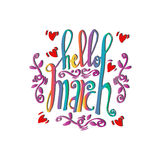 Hello March Card. Hand drawn lettering Stock Photo