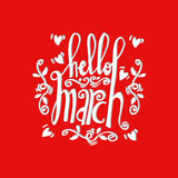 Hello March Card. Hand drawn lettering Stock Images