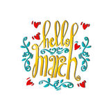 Hello March Card. Hand drawn lettering Stock Image