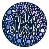 Hello March hand drawn lettering with abstract floral elements. Spring illustration.  Fun inscription for photo overlays, greeting card, poster design Royalty Free Stock Images