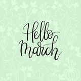 Hello March Hand Lettering Inscription. Spring Greeting Card. Brush Calligraphy. Royalty Free Stock Photo