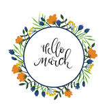 Hello March hand lettering text. Spring greeting card. Floral wreath Stock Photos
