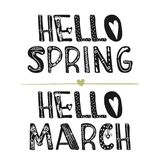 Hello March and Hello spring. Motivational quotes. Sweet cute inspiration, typography. Calligraphy photo graphic design element. A. Handwritten sign. Vector Royalty Free Stock Photo
