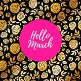 Hello march inspirational illustration. Spring background. Hello march inspirational illustration. Spring background with golden roses pattern and pink spot Stock Images