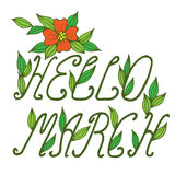 Hello March lettering with flower and leaf Stock Photos