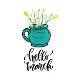 Hello March - modern vector lettering. Printable calligraphy phrase. Spring branches in tea cup Royalty Free Stock Photo