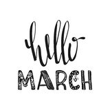 Hello March. Motivational quotes. Sweet cute inspiration, typography. Calligraphy photo graphic design element. A handwritten sign Royalty Free Stock Photo