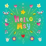 Hello May - greeting card. Hello May - such an amazing greeting card, I mean wow Stock Photos