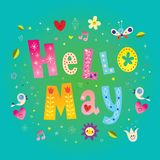 Hello May - spring greeting card. Hello May - such an amazing greeting card, I mean wow Royalty Free Stock Photo