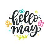 Hello may. Spring modern calligraphy quote. Seasonal hand written lettering, isolated on white background. Vector illustration royalty free illustration