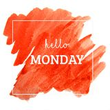 Hello Monday - text on watercolor red Stock Images