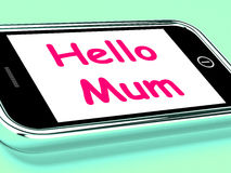 Hello Mum On Phone Shows Message And Best Wishes Stock Photo