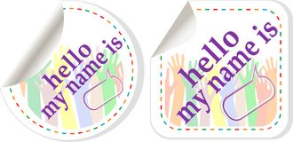 Hello my name is color signs sticker set Stock Photos