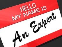 Hello My Name is An Expert. Stock Photos