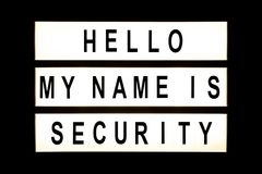 Hello my name is security hanging light box. Sign board stock photo