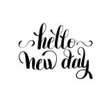 Hello new day inspiration typography motivational quote Royalty Free Stock Photography