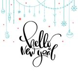 Hello New year calligraphy. Handwritten brush lettering for greeting card, poster vector illustration
