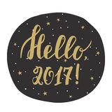 Hello, 2017! New year card with hand drawn lettering. Hello, 2017! New year calligraphy. Handwritten new year brush lettering. Hand drawn new year design Stock Illustration