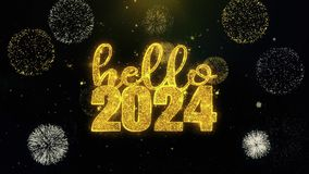Hello 2024 New Year text wish on gold particles fireworks display.