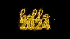 Hello 2024 New Year wish text sparks particles on black background.