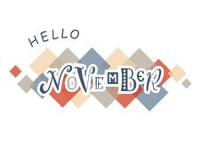 Hello November with different letters in blue with white outlines on white background with colorful squares. Decorative lettering of Hello November with royalty free illustration
