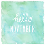 Hello November on green and blue on watercolor background.  royalty free illustration