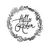 Hello October typographic design. Calligraphy. Hello October typographic design with floral frame (wreath). Calligraphy royalty free illustration