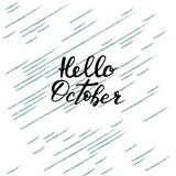 Hello Oktober, hand het van letters voorzien, citaten Moderne motivatiecalligra Stock Afbeeldingen