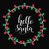 Hello Santa. Winter card or poster design. Poster, invitation, greeting card or t-shirt. Vector calligraphy design. Christmas holiday  print Stock Photography