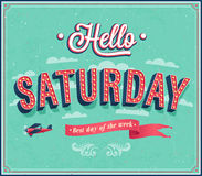 Hello Saturday typographic design. Royalty Free Stock Photography