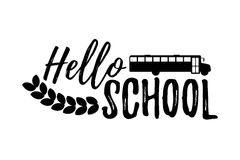 Hello School Typographic - Vintage Style Back to School. Vector illustration Royalty Free Stock Images