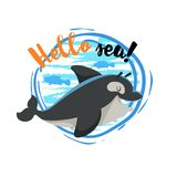 Hello sea cartoon badge with trendy design cartoon cheerful cute killer whale orca with fish silhouettes. Summer and sea party mot. Ivation poster. Vector Royalty Free Stock Photo