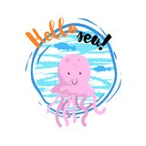 Hello sea cartoon badge with trendy design cartoon cheerful jellyfish mascot. Summer and sea party motivation poster. Vector illustration Royalty Free Stock Photos