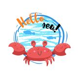 Hello sea cartoon badge with trendy design cartoon cheerful red crab mascot. Summer and sea party motivation poster. Vector illustration Stock Photos