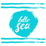 Hello sea phrase. Hand written text on stylized blue rough edged round. Calligraphy. Inscription ink hello sea. Royalty Free Stock Images