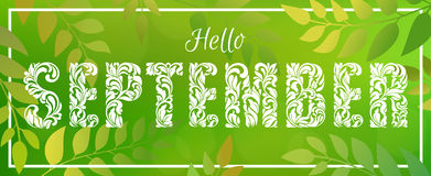 Hello SEPTEMBER. Decorative Font made in swirls and floral elements. Green blurred nature gradient backdrop with foliage, bokeh and rectangular frame Royalty Free Stock Image