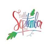 Hello September. Hello September hand lettering calligraphy Stock Images