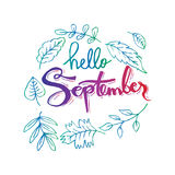 Hello September. Hand lettering calligraphy Stock Photography