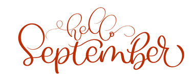Hello September Red Text On White Background. Hand Drawn Calligraphy  Lettering Vector Illustration EPS10.