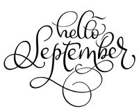 Hello September text on white background. Hand drawn Calligraphy lettering Vector illustration EPS10 Stock Photography