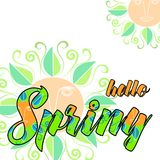 Hello spring, abstract background. With lettering in vivid spring colors and decorative flowers Royalty Free Stock Photos