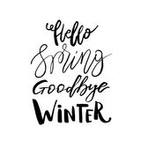 Hello Spring, Goodbye Winter - Hand drawn inspiration quote. Vec Stock Images