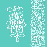 Hello Spring. Hand drawn calligraphy and brush pen lettering. design for holiday greeting card and invitation of Royalty Free Stock Images