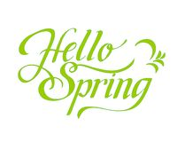 hello spring - hand lettering inscription to winter holiday design, black and white ink calligraphy stock illustration